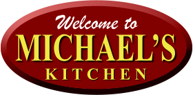 Welcome to MICHAEL'S K I T C H E N